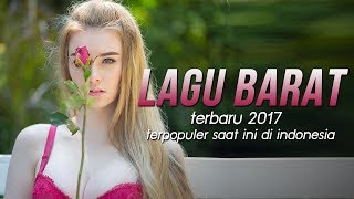 Covers of Popular Songs Playlist, Lagu Barat Terbaru 2017 Terpopuler Saat Ini Di Indonesia [Top Hits]