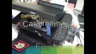 Canon Printer Pixma Mp 287  cara mengatasi Eror E 08