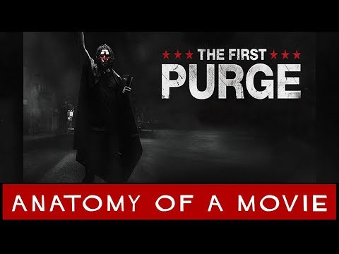 The First Purge Review | Anatomy Of A Movie