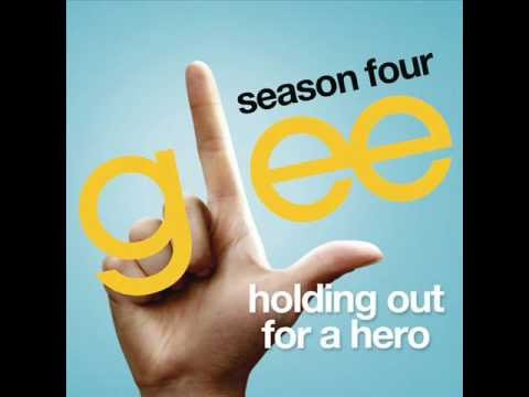 Glee Cast - Holding Out For A Hero lyrics