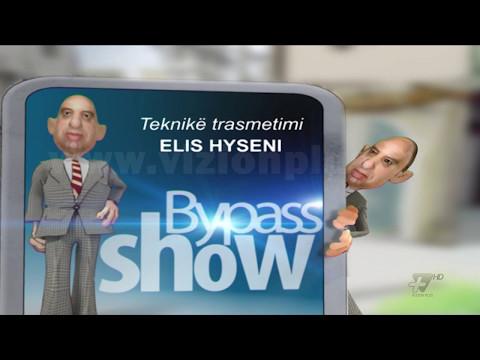 Bypass Show - 14 Maj 2017 - Pjesa e tretë - Show - Vizion Plus
