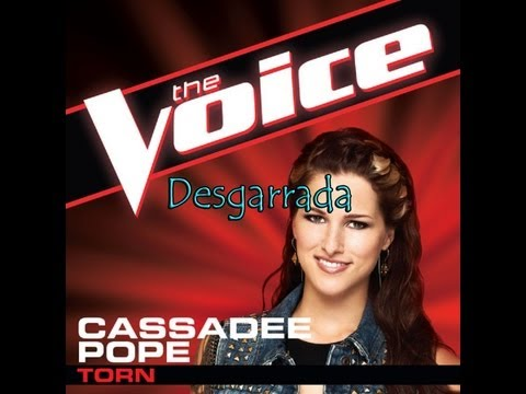 Torn (The Voice Performance) – Cassadee Pope (Subtitulado al Español)