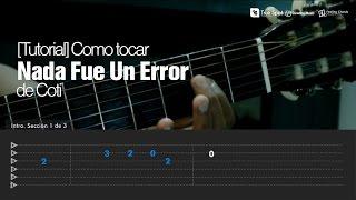 """Como tocar """"Nada fue un error"""" de Coti en Guitarra [Tutorial Feeling Chords]"""