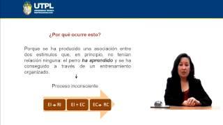 UTPL EL CONDICIONAMIENTO CLÁSICO [(PSICOLOGÍA)(PSICOLOGÍA DEL APRENDIZAJE)]