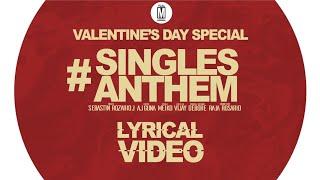 Singles Anthem - Official Lyrical Video | Aj Guna | Sebastin Rozario J | Vijay Infant Raj