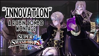 """Innovation"" – A Robin Combo/Highlights Montage"