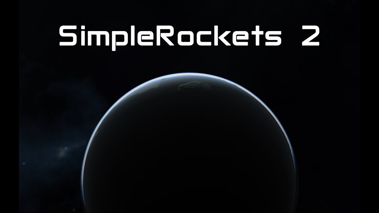 'SimpleRockets 2' Coming in Early 2018 to iOS, Android, and PC