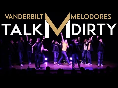 Talk Dirty (Jason Derulo) - The Vanderbilt Melodores