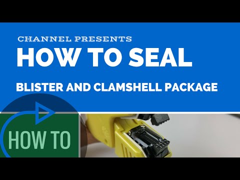 Tutorial: How to Use Clamshell Sealer to Seal Blister and Clamshell Packages