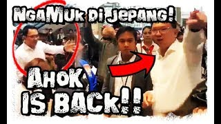 Video Ahok Is Back! M4arah Di Osaka Jepang Pilpres 2019 MP3, 3GP, MP4, WEBM, AVI, FLV April 2019