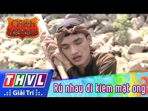 Phim truyện Cổ tích Việt Nam Rủ nhau đi kiếm mật ong