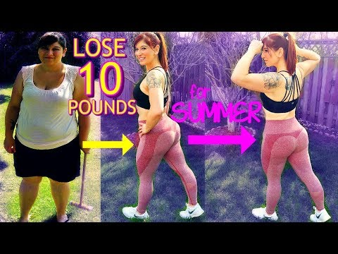 How to lose weight fast - HOW TO LOSE 10 POUNDS FAST for SUMMER (2018)