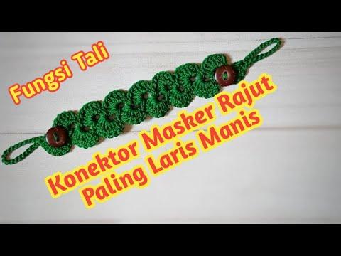 Konektor Masker Rajut Paling Laris // Crochet Face Mask Connector // Merajut Untuk Pemula