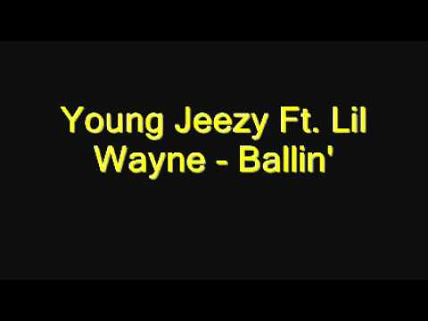 Young Jeezy - Ballin feat. Lil Wayne (LYRICS) FULL **2011 NEW**
