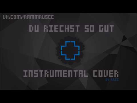 Video Rammstein - Du Riechst So Gut (instrumental cover) [live version] download in MP3, 3GP, MP4, WEBM, AVI, FLV January 2017