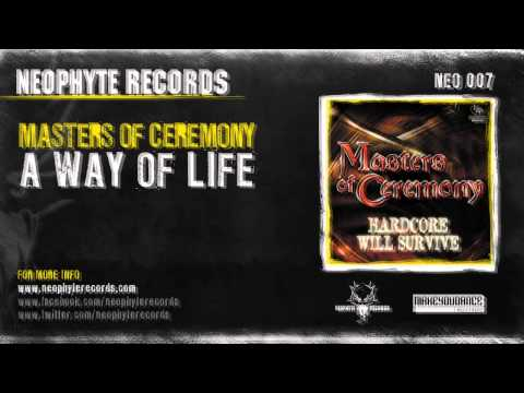 Masters Of Ceremony - A Way Of Life