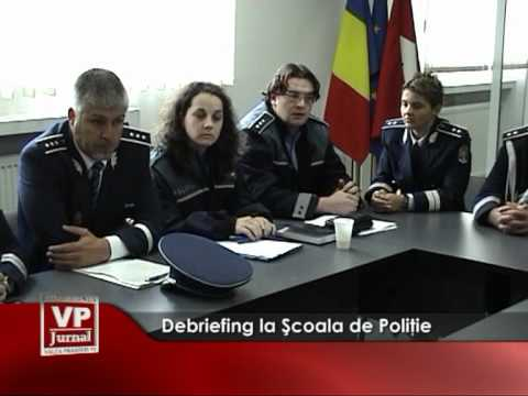 Debriefing la Şcoala de Poliţie