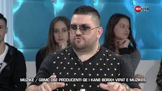 Zone e lire - Muzike / GBMC ose producenti qe i kane borxh vipat e muzikes! (27 tetor 2017)