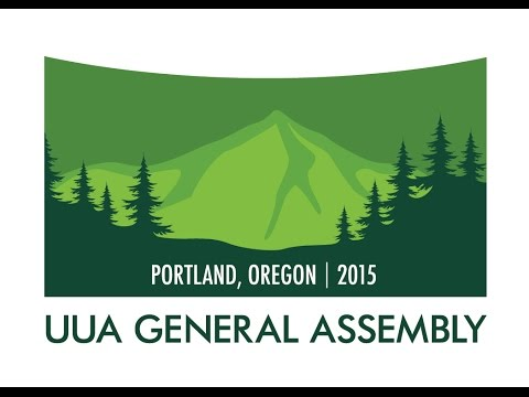 #304 General Session III of UUA General Assembly 2015