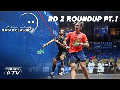 Squash: Round 2 Roundup Pt.1 - Qatar Classic 2018