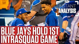 Breaking Down The Blue Jays First Intrasquad Game | Instant Analysis by Sportsnet Canada