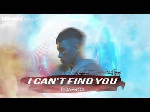 HOAPROX - I CAN'T FIND YOU (Official Audio Video) - Thời lượng: 3 phút và 29 giây.