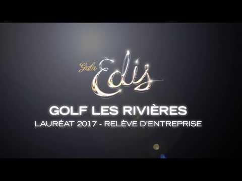 Gala Edis 2017 | Relève d'entreprise - Golf Les Rivières
