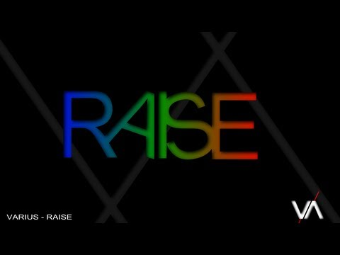varius - check our new song called Raise.