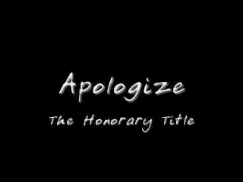 Tekst piosenki The Honorary Title - Apologize po polsku