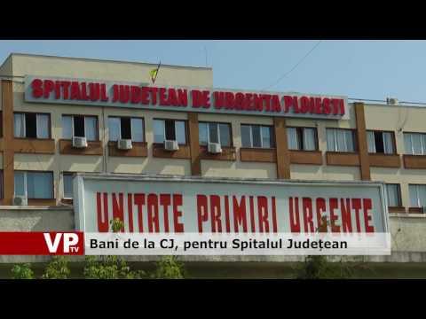 Bani de la CJ, pentru Spitalul Județean
