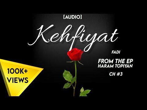 Kehfiyat || FADI || Prod.by LCS || CH 3 || EP || Haraam Topiyaan (Lyrics In Description)