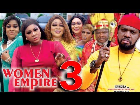 WOMEN EMPIRE (SEASON 3) - Destiny Etiko New Movie 2021 Latest Nigerian Nollywood Movie