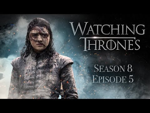 Game of Thrones Season 8 Episode 5 'The Bells' | WATCHING THRONES