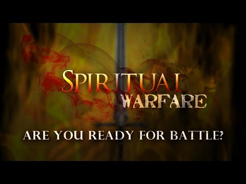 Spiritual Warfare - Casting Down Strongholds