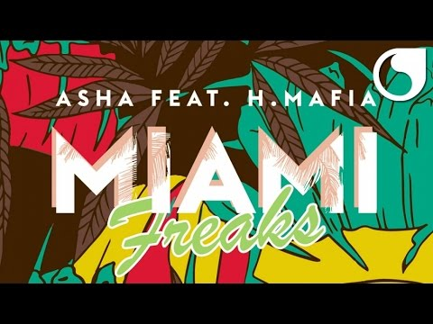 Asha Ft. H-Mafia - Miami Freaks