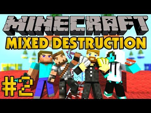 Minecraft Mixed Destruction #2 - Финальная битва!