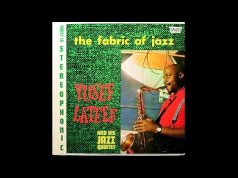 Yusef Lateef And His Jazz Quintet – The Fabric Of Jazz