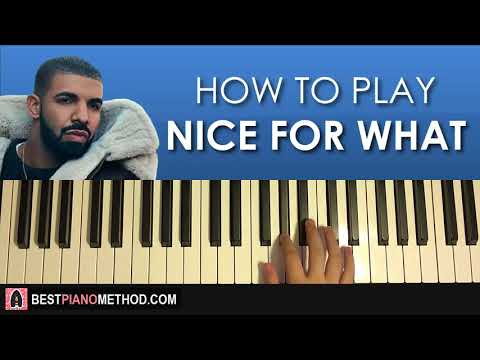 HOW TO PLAY - Drake - Nice For What (Piano Tutorial Lesson)