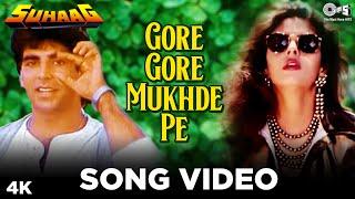 Video Gore Gore Mukhde Pe - Suhaag   Akshay Kumar & Nagma   Udit Narayan & Alka Yagnik   Anand - Milind MP3, 3GP, MP4, WEBM, AVI, FLV September 2019