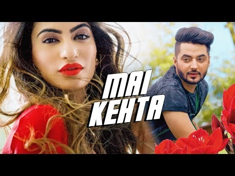 Mai Kehta Songs mp3 download and Lyrics