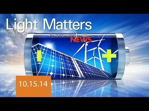 3-D Imaging & Energy-Storing Solar Cells - LIGHT MATTERS 10.15.2014