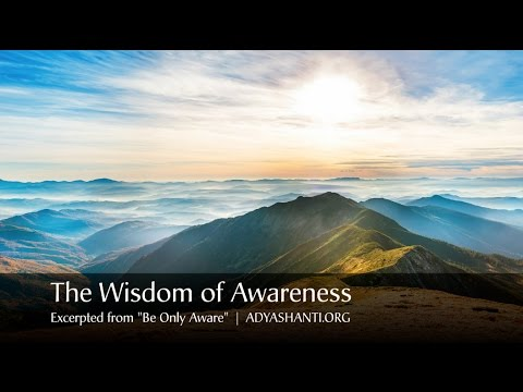 Adyashanti Audio: Discovering the Qualities of Awareness