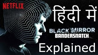 Black Mirror - Bandersnatch Explained in Hindi #blackmirror #bandersnatch #netflix
