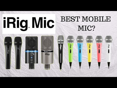 MICROPHONES FOR MOBILE DEVICES AND....SMULE? IK Multimedia IRig Mic Comparison