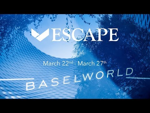 ESCAPE Watches | Basel World 2018