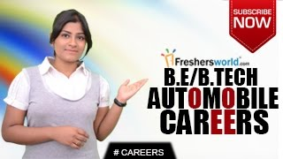 CAREERS IN AUTOMOBILE ENGINEERING – B.Tech,M.Tech,Campus Drives,Salary Package,Top Recruiters