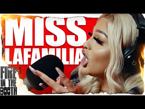 Miss Lafamilia – FIRE IN THE BOOTH