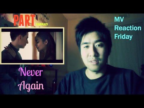 Part - Never Again (ไม่ต้องซ้ำ) (MV Reaction Friday)