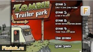 Видеообзор Zombie Trailer Park