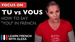 "Alexa teaches you when to say ""TU"" and when to say ""VOUS"" in French. SUPPORT GUIDE and EXCLUSIVE VIDS at ► https://learnfrenchwithalexa.com.  Test Yourself on ""tu or vous""  with our partner KWIZIQ ► http://learnfren.ch/2qSLaNY----------------------------------------------SUPPORT MY VIDEOS My Patreon page ► https://patreon.com/french----------------------------------------------RECOMMENDED PLAYLISTSFrench Essentials ► learnfren.ch/french-essentialsLFWA----------------------------------------------MY LIVE LESSONSJoin my live lessons ► http://learnfren.ch/live-lessons----------------------------------------------MY LINKSMy Blog ► https://learnfrenchwithalexa.com/blogFacebook ► http://learnfren.ch/faceLFWATwitter ► http://learnfren.ch/twitLFWALinkedIn ► http://learnfren.ch/linkedinLFWANewsletter ► http://learnfren.ch/newsletterLFWAGoogle+ ► http://learnfren.ch/plusLFWAMy Soundcloud ► https://soundcloud.com/learnfrenchwithalexaT-Shirts ► http://learnfren.ch/tshirtsLFWA----------------------------------------------MORE ABOUT LEARN FRENCH WITH ALEXA'S 'HOW TO SPEAK' FRENCH VIDEO LESSONSAlexa Polidoro a real French teacher with many years' experience of teaching French to adults and children at all levels. People from all over the world enjoy learning how to speak French with Alexa's popular online video and audio French lessons. They're fun, friendly and stress-free! It's like she's actually sitting there with you, helping you along... Your very own personal French tutor.Please Like, Share and Subscribe if you enjoyed this video. Merci et Bisou Bisou xx----------------------------------------------Ready to take your French to the next level? Visit ► https://learnfrenchwithalexa.com to try out Alexa's popular French courses."